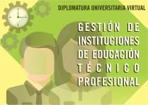 Gestión de Instituciones de Educación Técnico Profesional