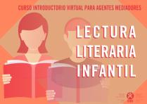 Agentes Mediadores de Lectura Literaria Infantil