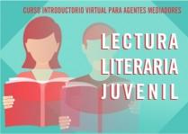 Agentes Mediadores de  Lectura Literaria Juvenil