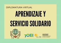 Diplomatura en Aprendizaje y Servicio Solidario